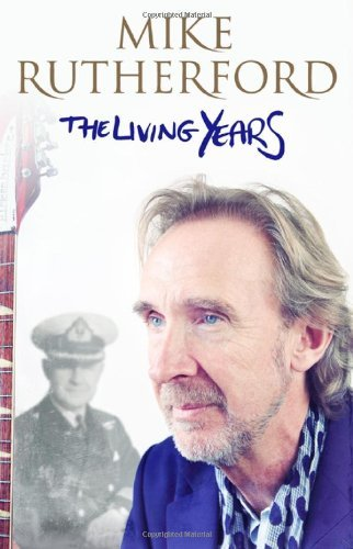 Living Years by Mike Rutherford (March 04,2014)