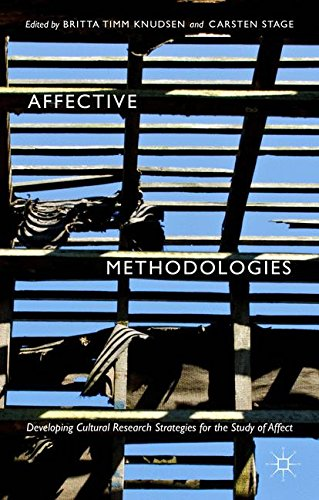 affective-methodologies-developing-cultural-research-strategies-for-the-study-of-affect