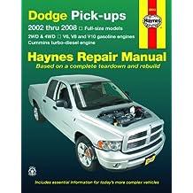 Dodge Pick-ups: 2002 thru 2008 (Haynes Repair Manual (Paperback))