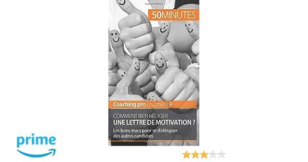Comment Bien Rediger Une Lettre De Motivation Les Bons Trucs