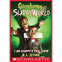 I Am Slappy's Evil Twin (Goosebumps SlappyWorld #3) (English Edition)