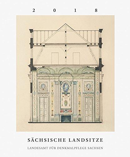 Sächsische Landsitze: Landesamt für Denkmalpflege Sachsen - Kalender 2018