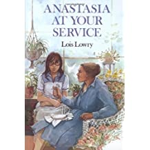 Anastasia at Your Service (An Anastasia Krupnik story) by Lois Lowry (1982-10-25)