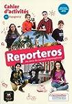Espagnol 5e A1 Reporteros : Cahier d'...