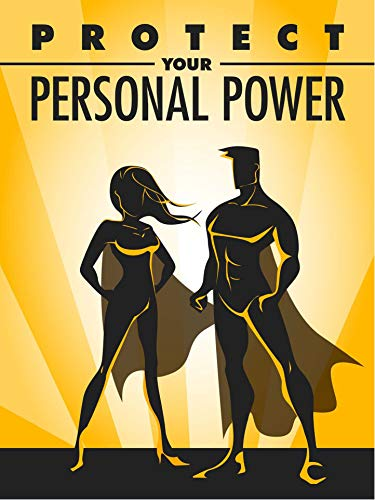 Protect your personal power (Kindle publishing series Book 1) (English Edition)