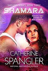 Shamara - A Science Fiction Romance (Shielder series Book 3) (English Edition)