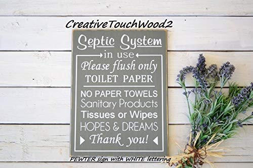 Derles Wood Septic System in use Please Flush only Toilet Paper 9x12 Solid Wood Sign -