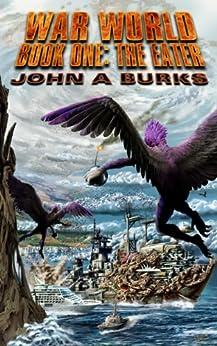 The Eater (War World Book 1) by [Burks, John]