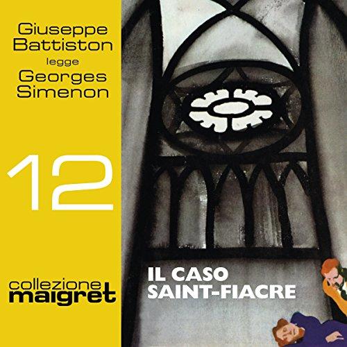 Il caso Saint-Fiacre (Maigret 12)  Audiolibri