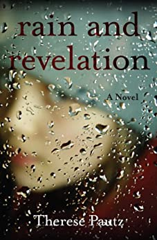 Rain and Revelation (English Edition) de [Pautz, Therese]