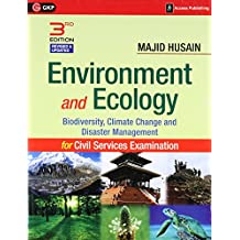 Environment and Ecology: Biodiversity, Climate Change and Disaster Management for Civil Services Examination (Old Edition)