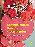 Composiciones florales y con plantas (Agraria)