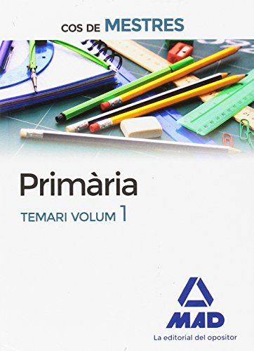 Cos de Mestres Primària. Temari volum 1 por 7 EDITORES