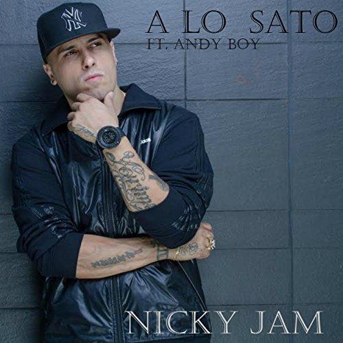 A Lo Sato (feat. Andy Boy) [Re...
