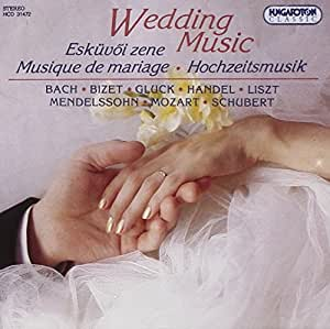Musique de mariage oeuvres de bach, bizet, gluck, haendel, liszt, mendelssohn, m