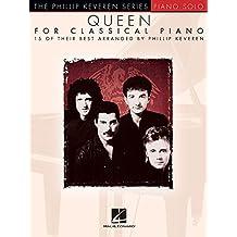 Queen For Classical Piano -Phillip Keveren Series-: Noten, Sammelband für Klavier