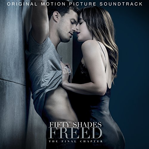 Fifty Shades Freed (Original Motion Picture Soundtrack) [Clean]