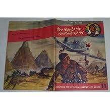 Bestell.Nr. 510350 Der Mandarin von Kwienjang (Abenteuer des fliegenden Reporters Harri Kander Nr. 11)