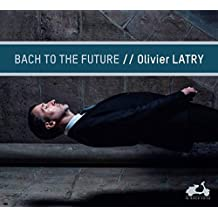 Bach to the Future (Cavaillé-Coll-Orgel Notre-Dame)