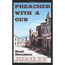 Preacher With a Gun (Jubilee)