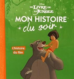 """Afficher """"Mon histoire du soir<br /> Le livre de la jungle"""""""