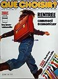 QUE CHOISIR [No 154] du 01/09/1980 - RENTREE - COMMENT ECONOMISER TEST - LES...