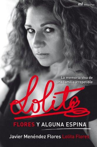 Lolita. Flores y alguna espina por Javier Menéndez Flores