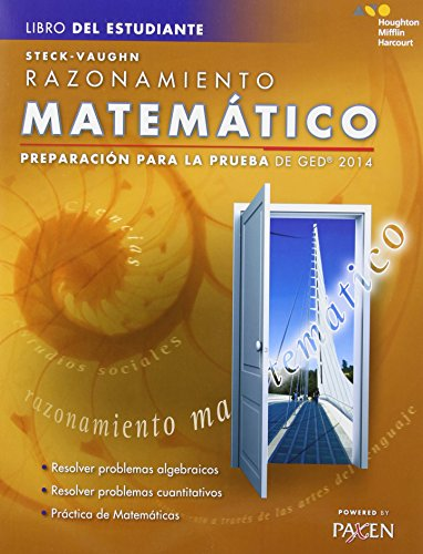 Steck-Vaughn GED: Test Prep 2014 GED Mathematical Reasoning Spanish Student Edition 2014 (Libro Del Estudiante)