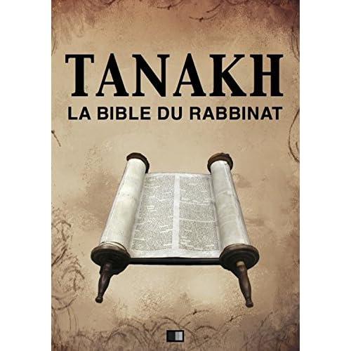 Tanakh : La Bible du Rabbinat