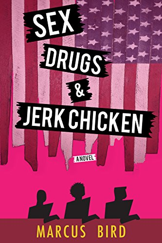 sex-drugs-and-jerk-chicken-a-novel-english-edition