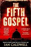 The Fifth Gospel by Ian Caldwell (2016-04-21) - Ian Caldwell