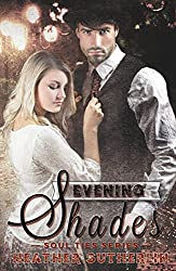 Evening Shades (Soul Ties Book 2) (English Edition)