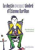 destin (presque) timbré d'Etienne Durillon (Le)   Ginzburg, Oren. Auteur