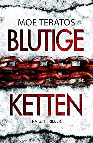 Buchseite und Rezensionen zu 'Blutige Ketten (Ratz-Thriller 5)' von Moe Teratos