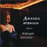Songtexte von Amanda McBroom - Midnight Matinee