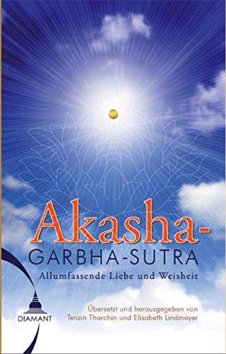 Das Akashagarbha Sutra: Allumfassende Liebe und Weisheit