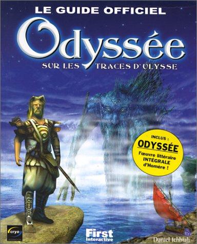 Le Guide officiel Odyssée : sur les traces d'Ulysse