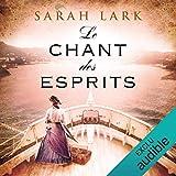 Le chant des esprits: Trilogie Sarah Lark 2