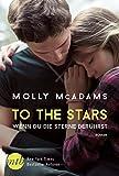To the Stars - Wenn du die Sterne berührst: Liebesroman Neuerscheinung (Thatch 2)