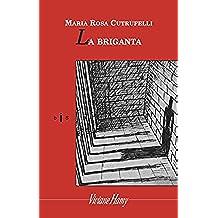 La Briganta (Domaine étranger)