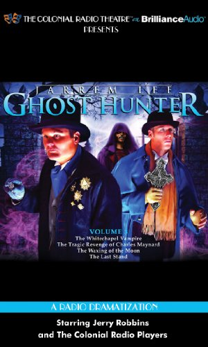 Jarrem Lee - Ghost Hunter: The Whitechapel Vampire / The Tragic Revenge of Charles Maynard / The Waxing of the Moon / The Last Stand