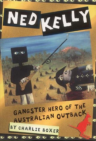 Ned Kelly - Gangster hero of the Australian Outback (History Files)