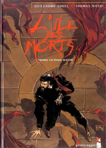 L'Île des morts, tome 2 : Mors Ultima Ratio