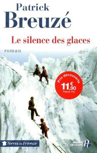 Le silence des glaces par Patrick Breuzé