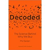 Decoded: The Science Behind Why We Buy