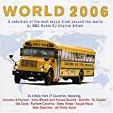 World 2006: a Selection of the Best Music from Around the World by BBC radio DJ Charlie Gillett