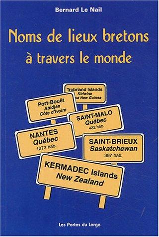 Noms de lieux bretons : A travers le monde