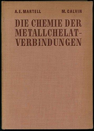Die Chemie der Metallchelat-Verbindungen