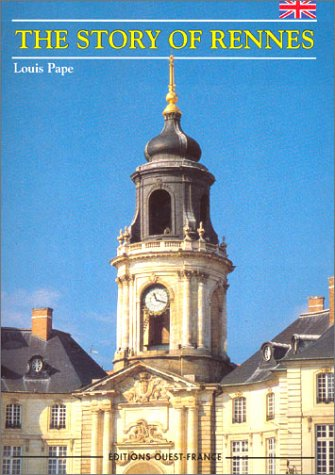 The Story of Rennes (en anglais)