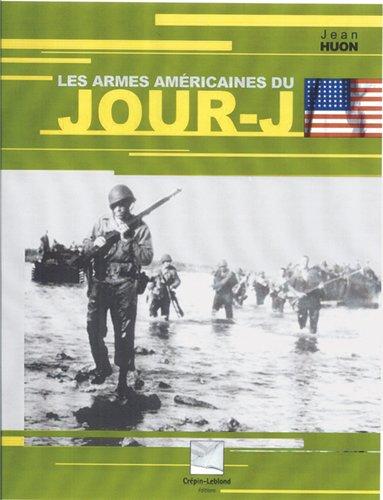 Les armes américaines du Jour-J